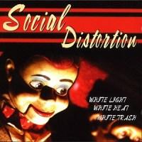 Social_Distortion_-_White_Light,_White_Heat,_White_Trash_cover