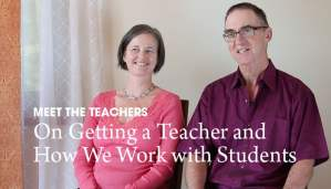 Video: On Getting a Teacher and How We Work with Students