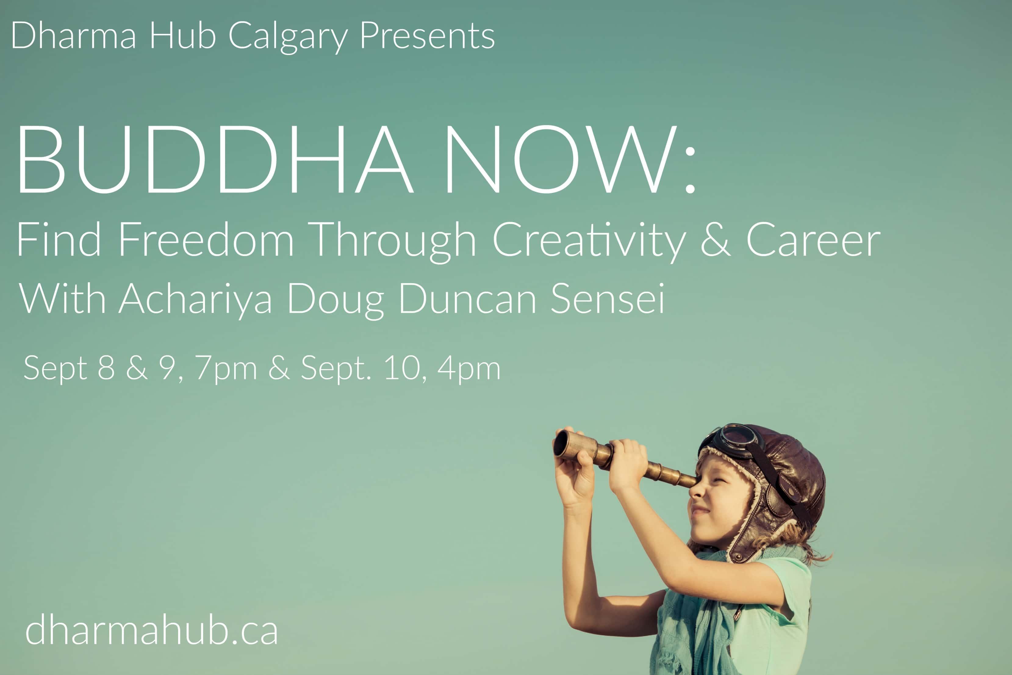 Buddha Now Class in Calgary