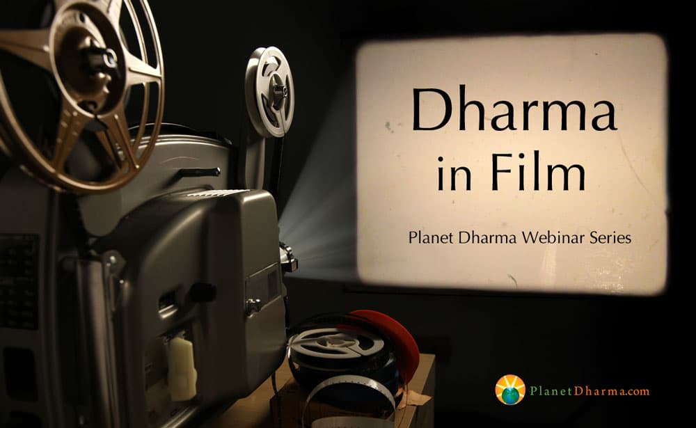 Dharma in Film Webinars