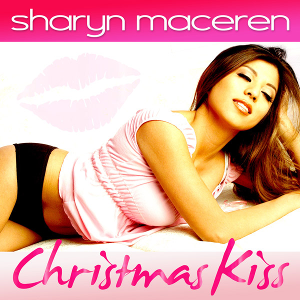 "Sharyn Maceren ""Christmas Kiss [Digital 45]"""