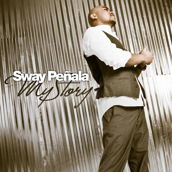 "Sway Peñala ""My Story"""