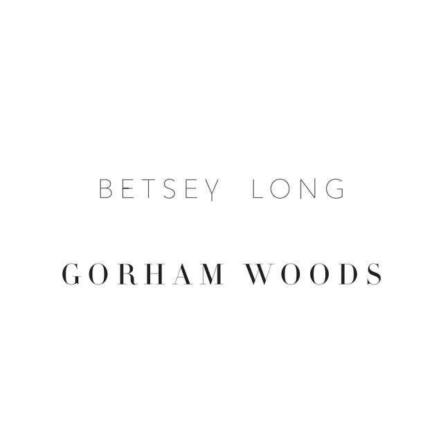 "Betsey Long ""Gorham Woods"""