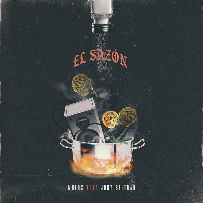 """Muers """"El Sazón (featuring Jony Beltran) – Single"""""""