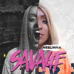"Neblinna ""Savage - Single"""