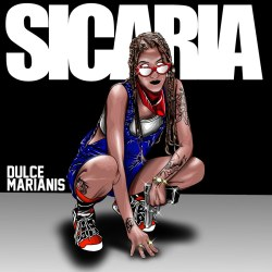 "Dulce Marianis ""Sicaria - Single"""