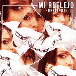 "Neblinna ""Mi Reflejo (Sorpresa) - Single"""