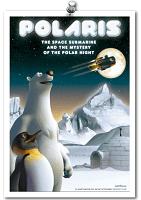 Polaris, el submarino espacial y el misterio de la noche polar (3º y4º Primaria).