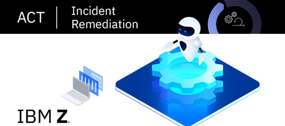 Incident Remediation