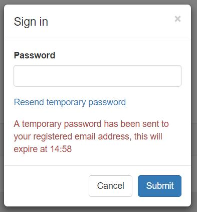 """Once you have clicked the link you will get a message displayed like the one on the left informing you that """"A temporary password has been sent to your registered email address"""" and that it will expire in 15 minutes."""