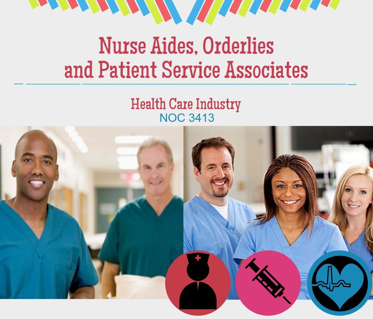 Nurse Aides, Orderlies and Patient Service Associates