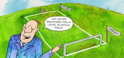 "Cartoon of a football pitch sloped from the developer's goals towards the community's goal and a man saying ""we never promised you a level playing field"""