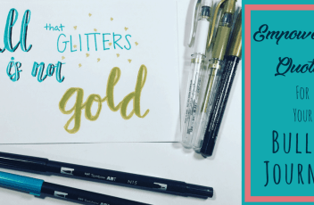 Empowering Quotes For Your Bullet Journal