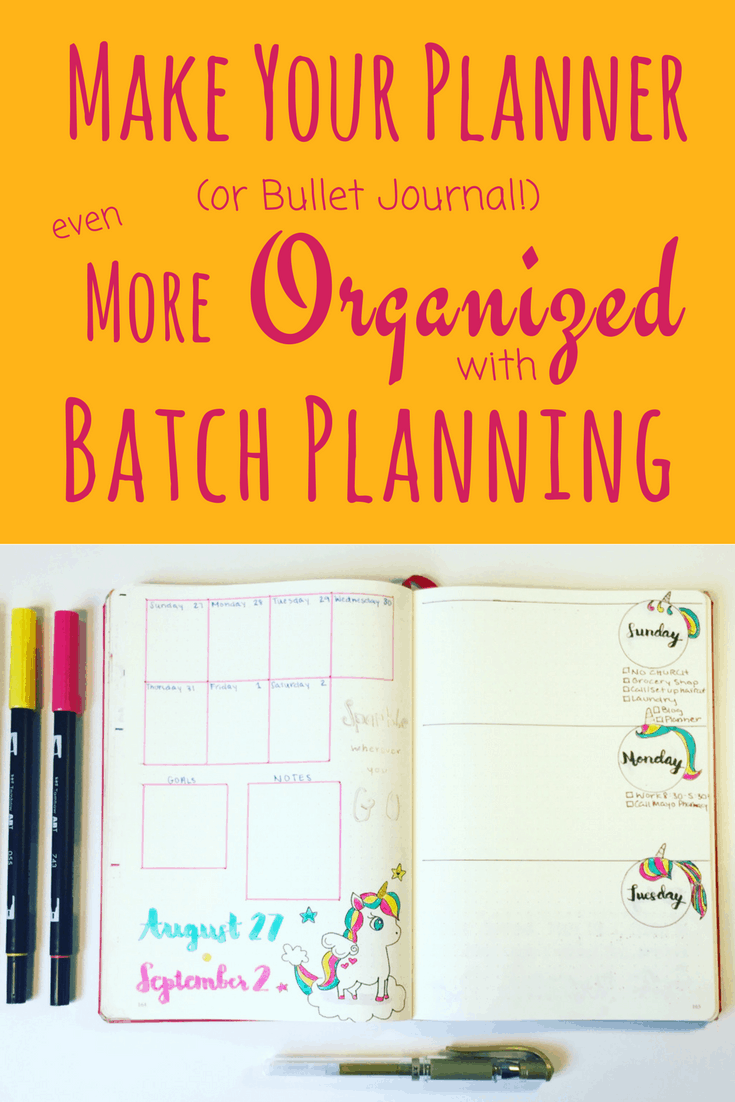 """Batch Planning is a way to """"Plan Your Planner"""" that helps with organization as well as saving your precious time. This article explains what batch planning is, who benefits from it, and how to implement it in a planner or a bullet journal. Useful for daily, weekly, or monthly content. Can also be used for trackers and collections."""