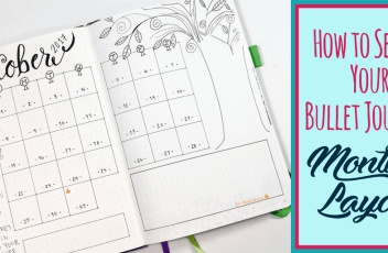 How to Set Up Your Monthly Layout In Your Bullet Journal Blog Post Image