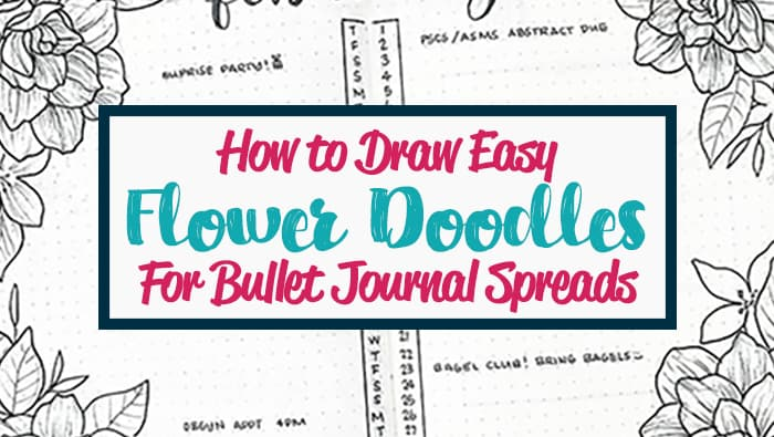 How to draw easy bullet journal flower drawings.
