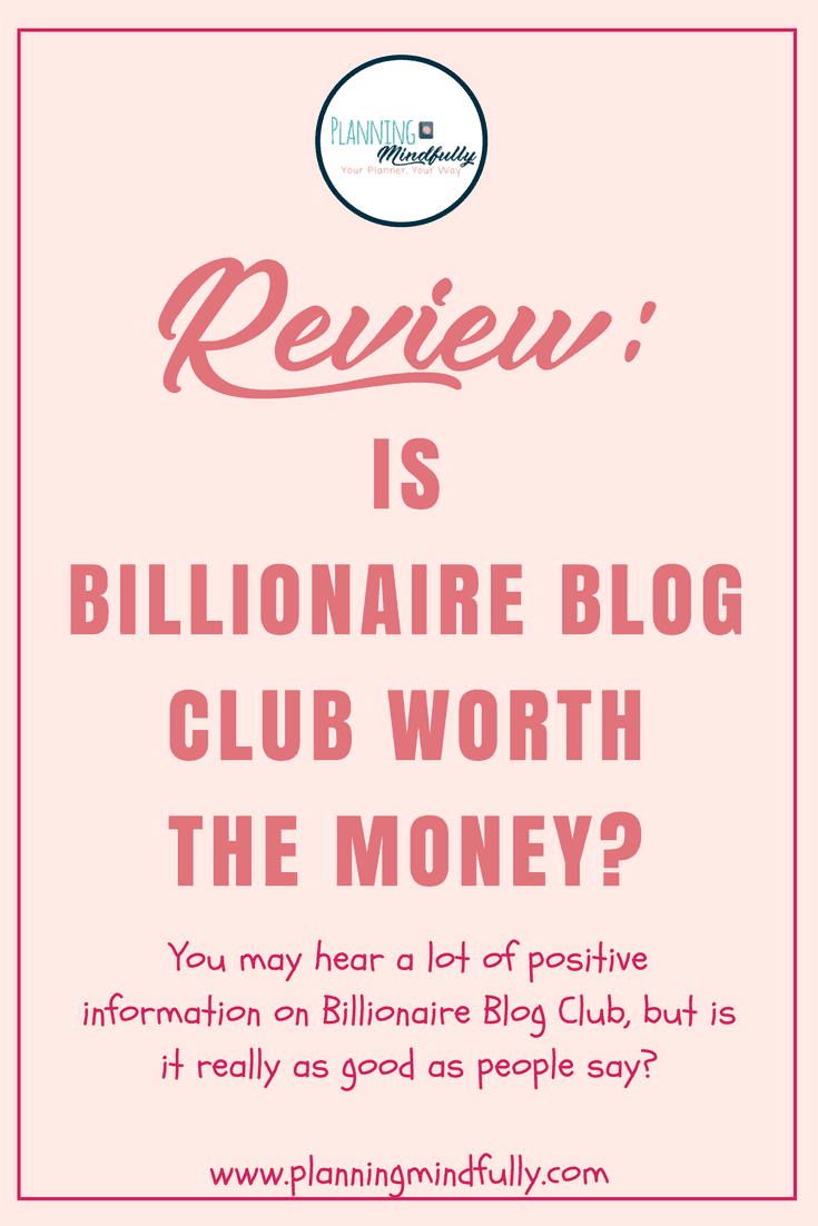 Is Billionaire Blog Club a worthwhile choice for a blogging course? This Billionaire Blog Club review helps you understand the pros and cons of the course and whether you should try it if you want to learn how to start a blog, or learn to blog better!