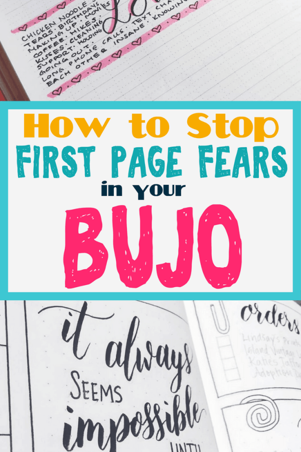 How to stop first page fears in your bullet journal. How to start a bullet journal with confidence. Bullet journal ideas, tips, and inspiration to help you setup your bujo easily. Amazing pages for your first bullet journal page. #bulletjournal #planner #timemanagement #bujo