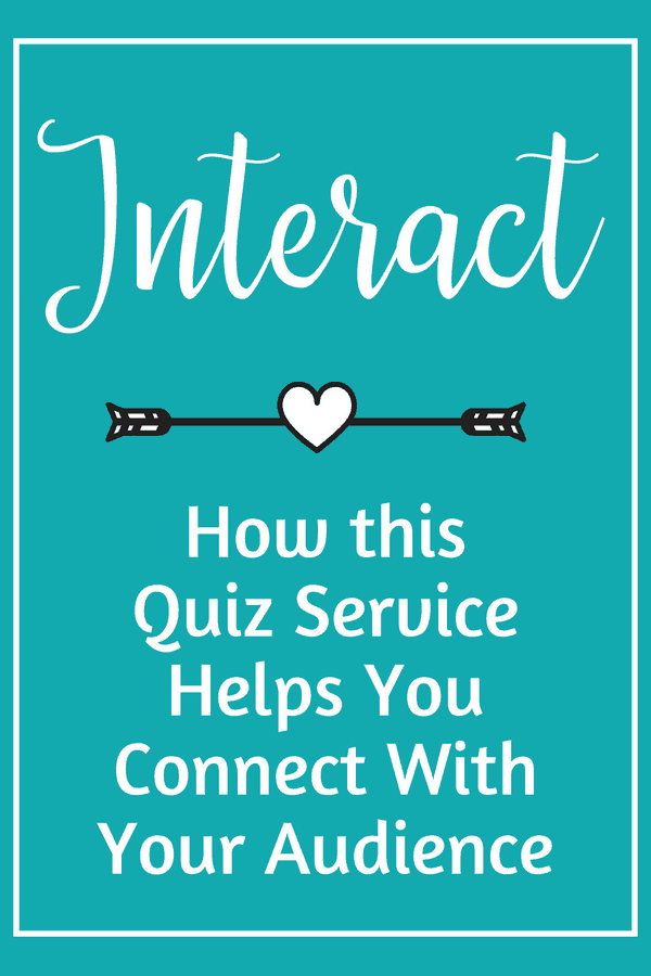 Learn how Interact is an amazing option to help connect with your audience and niche. It's a great quiz service that helps you connect with your audience and get more email subscribers. It's fun, easy to use, and who doesn't love a personality quiz? #interact #personalityquiz #blogging