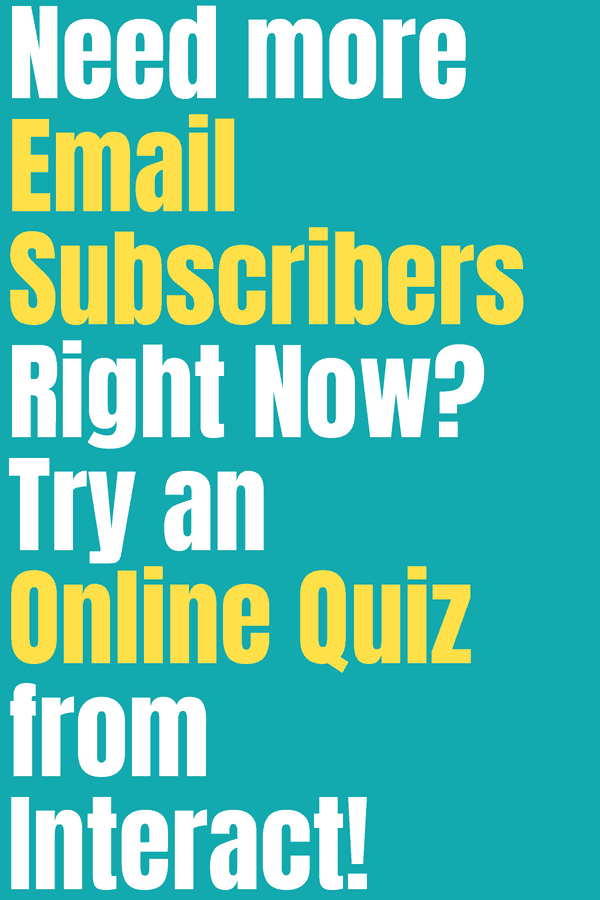 Need more email subscribers right now? Try and Online Quiz from Interact! Learn how creating quizzes for your blog, website, and business is a super fun way to connect with and engage with your audience. Interact is an amazing quiz service that will help you with all of this! Learn why you need to start making quizzes with Interact today. #emailsubscribers #blogging #howtomakeaquiz