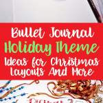 Bullet journal holiday theme ideas for Christmas layouts Pinterest image