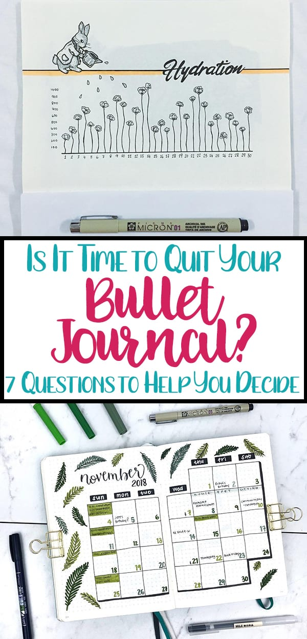 Is it time to quit your bullet journal Pinterest pin for blog post matching other social media images.