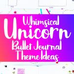 Unicorn bullet journal theme pin for Pinterest with bright colors and bullet journal layouts