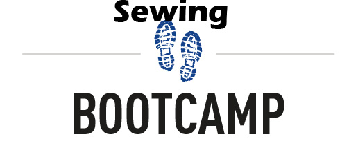 Sewing Boot Camps – Learning to Sew