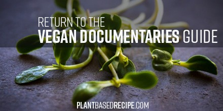 Vegan Documentaries Guide