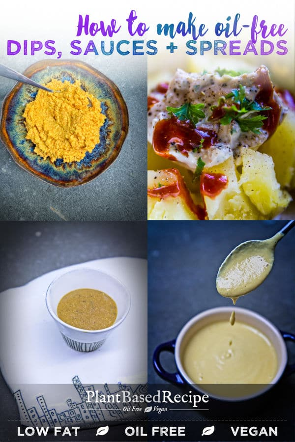 How to make oil free dressings, sauces, spreads, and dips.