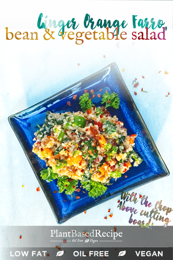 Ginger and Orange farro, bean and quinoa salad is vegan, oil free and full of whole foods. Take it to your next pot-luck, eat it as a meal or a side.
