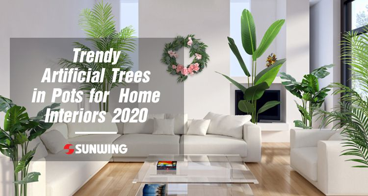 Trendy-Artificial-Trees-in-Pots-for-Home-Interiors-2020