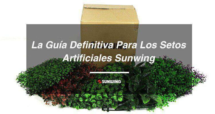 La guía definitiva para los setos artificiales Sunwing