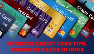 10 Useful Credit Card Tips, Tricks or Hacks in India