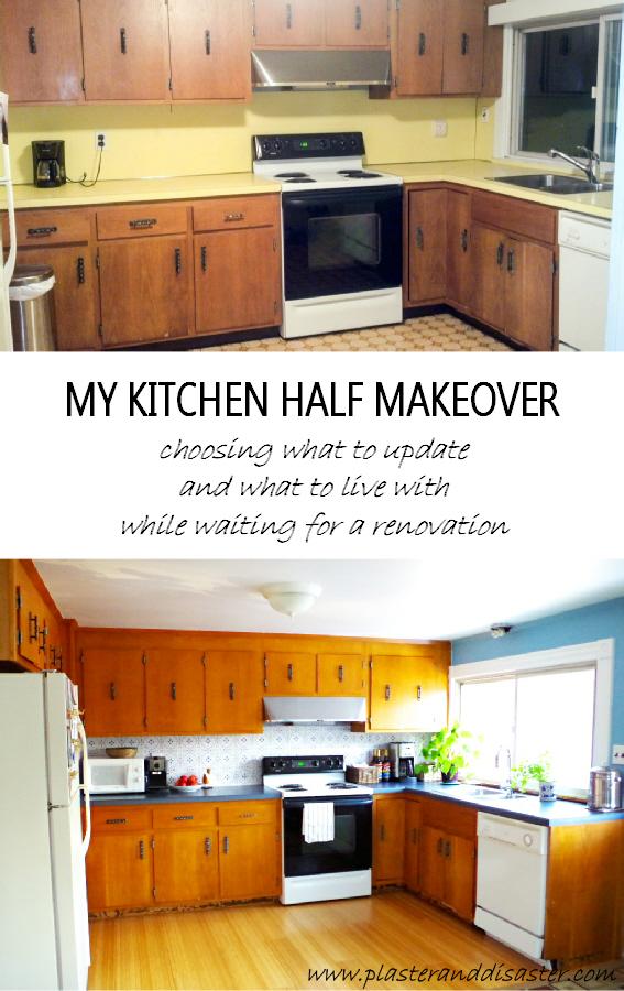 Kitchen Half Makeover - Plaster & Disaster
