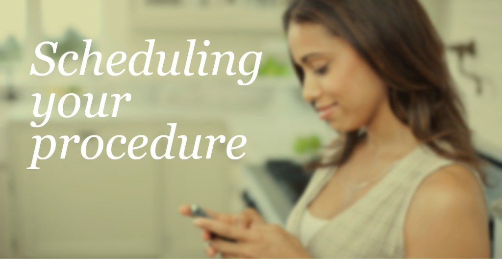 scheduling your procedure