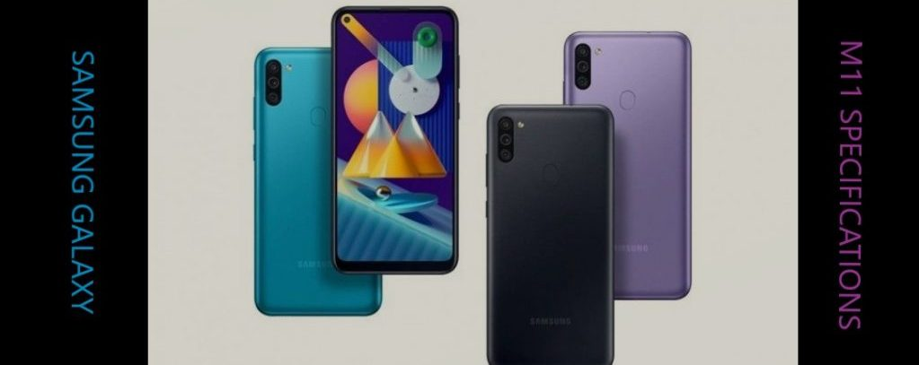 See Specifications Of The Recently Announced Samsung Galaxy M11