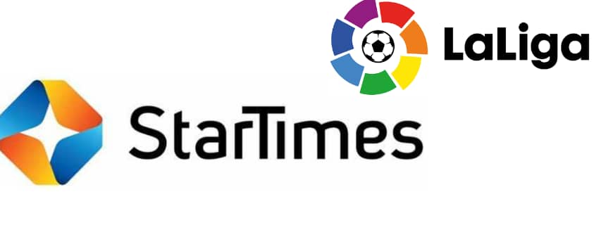 StarTimes To Broadcast 2020/2021 La Liga Season After Acquiring Rights