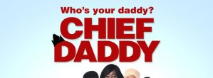 """We're Getting A Sequel To """"Chief Daddy"""" Thanks To Netflix"""