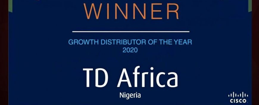 TD Africa Bags Cisco Growth Distributor Of The Year Award For 2020