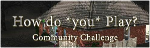 howdoyouplay_CommunityChallenge