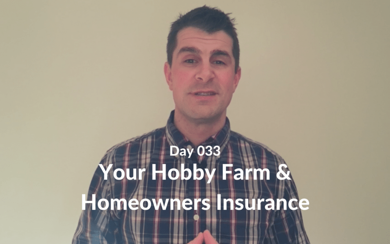 Your Hobby Farm and Homeowners Insurance