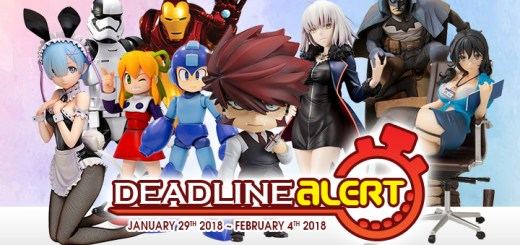 DEADLINE ALERT! All The Toy Pre-Orders Closing Jan 29th – Feb 4th!