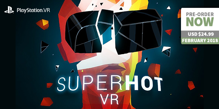 Play-Asia.com, SUPERHOT VR, SUPERHOT VR PlayStation 4, SUPERHOT VR PlayStation VR, SUPERHOT VR Europe, SUPERHOT VR gameplay, SUPERHOT VR features, SUPERHOT VR price, SUPERHOT VR release date