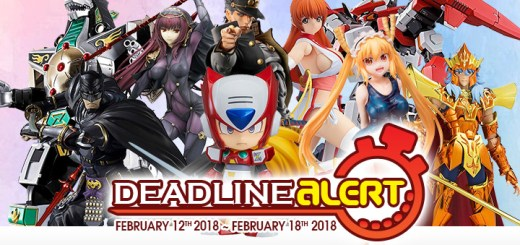 PRE-ORDER DEADLINE ALERT! All The Figure & Toy Pre-Orders Closing Feb 12th – Feb 18th!