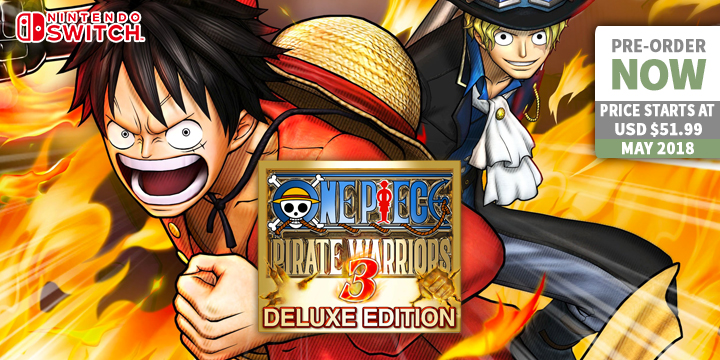 Play-Asia.com, One Piece: Pirate Warriors 3, One Piece: Pirate Warriors 3 Nintendo Switch, One Piece: Pirate Warriors 3 Asia, One Piece: Pirate Warriors 3 Europe, One Piece: Pirate Warriors 3 gameplay, One Piece: Pirate Warriors 3 features, One Piece: Pirate Warriors 3 release date, One Piece: Pirate Warriors 3 price, One Piece: Pirate Warriors 3 [Deluxe Edition]
