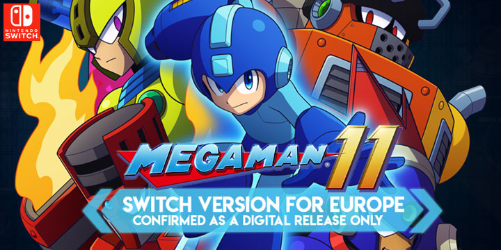 Mega Man 11 Switch Version for Europe Confirmed as a Digital