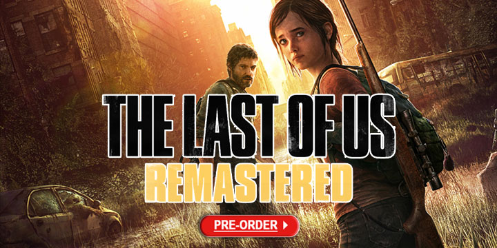 The Last of Us Remastered, playstation hits, ps4, asia, sony computer entertainment, gameplay, features, trailer