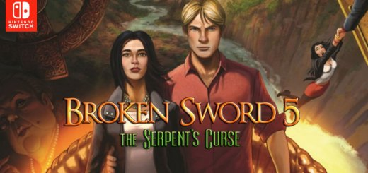 Broken Sword 5 - The Serpent's Curse, Switch, Nintendo Switch, Europe, gameplay, features, release date, price, trailer, screenshots, Broken Sword