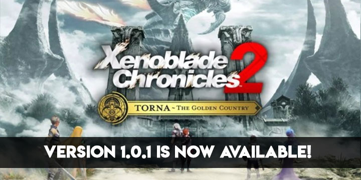 Xenoblade Chronicles 2, Xenoblade Chronicles 2: Torna The Golden Country, Nintendo Switch, Nintendo, Switch, US, Europe, Japan, gameplay, features, trailer, screenshots, update, version 1.0.1